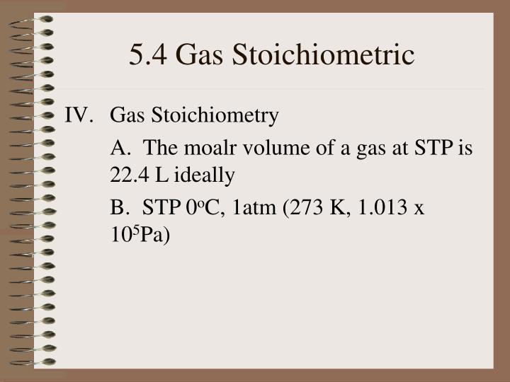 5.4 Gas Stoichiometric