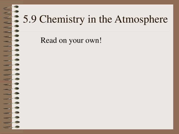 5.9 Chemistry in the Atmosphere