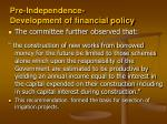 pre independence development of financial policy2