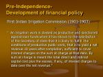 pre independence development of financial policy3