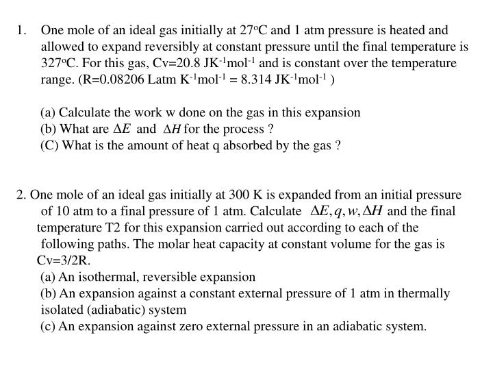 One mole of an ideal gas initially at 27