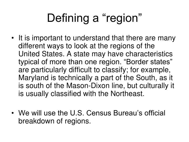 """Defining a """"region"""""""