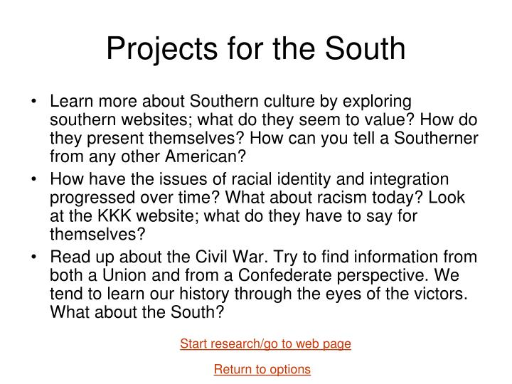 Projects for the South