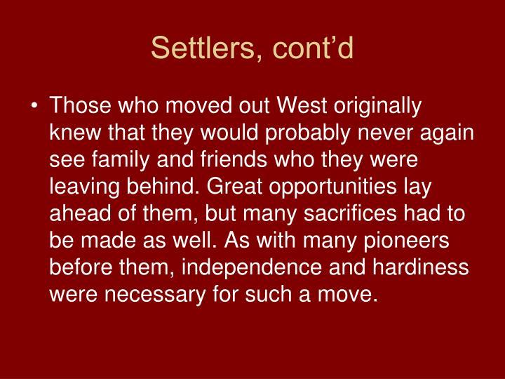 Settlers, cont'd