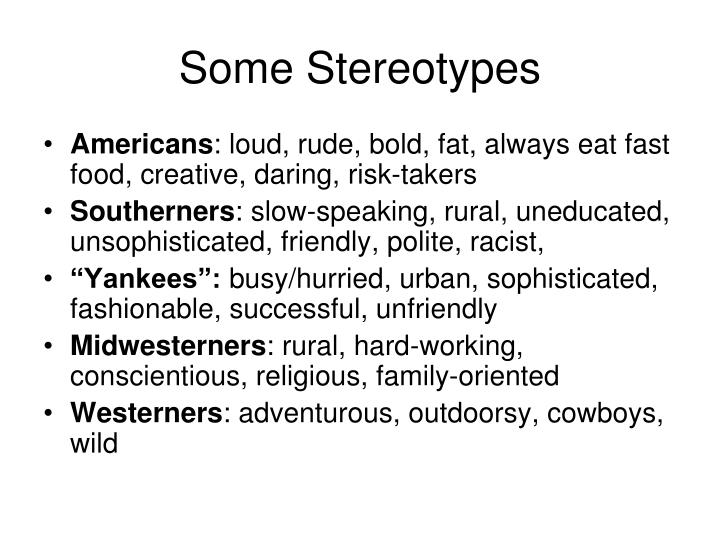 Some Stereotypes