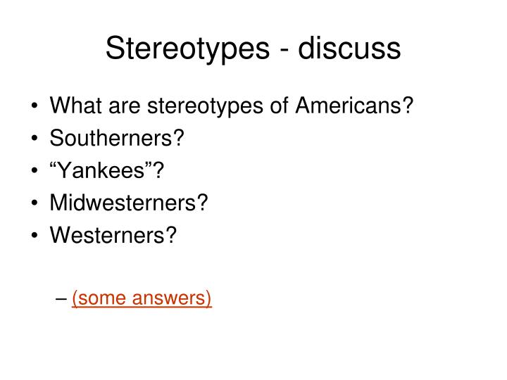 Stereotypes - discuss