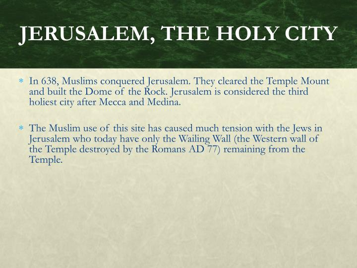 JERUSALEM, THE HOLY CITY