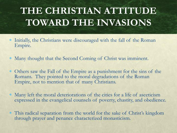 THE CHRISTIAN ATTITUDE TOWARD THE INVASIONS