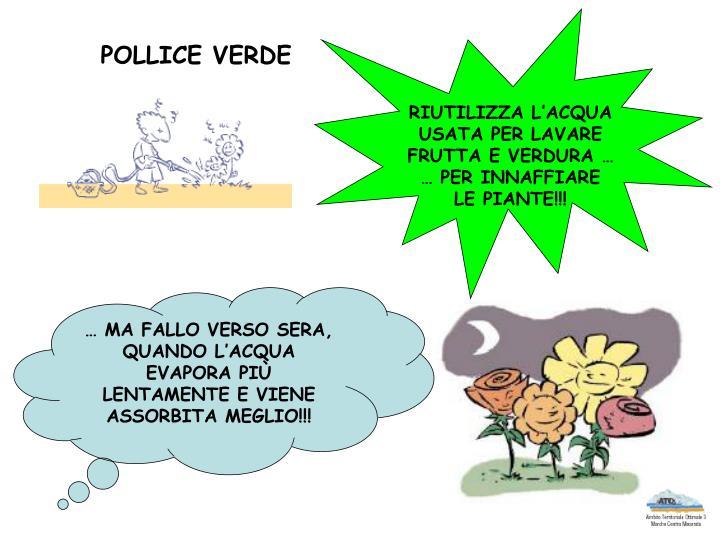 RIUTILIZZA L'ACQUA
