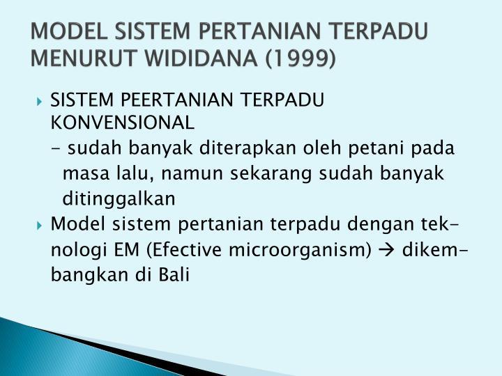 MODEL SISTEM PERTANIAN TERPADU MENURUT WIDIDANA (1999)