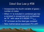 ideal gas law p 458