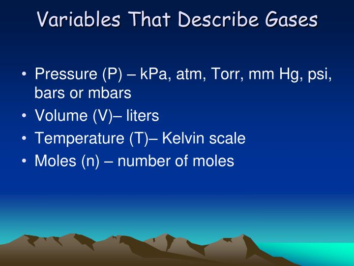 Variables That Describe Gases