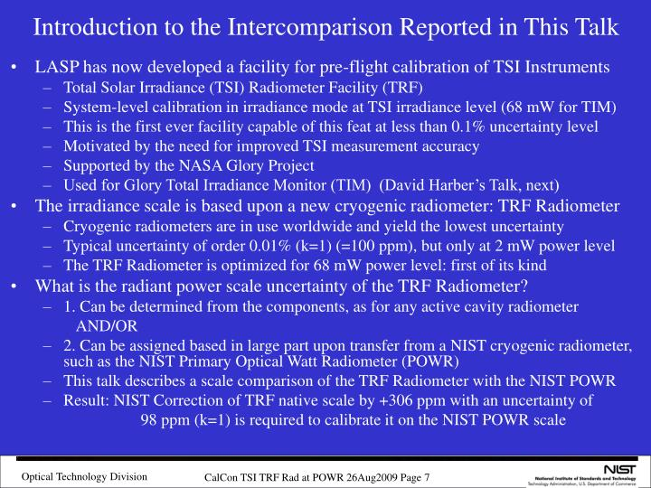 Introduction to the Intercomparison Reported in This Talk