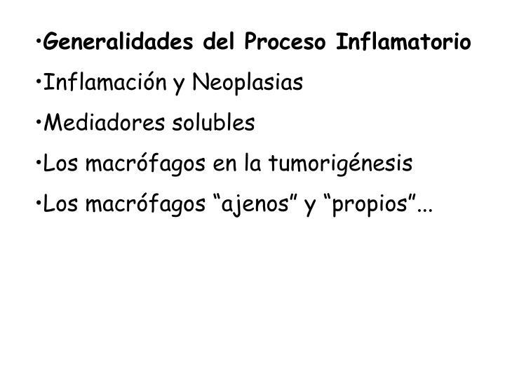 Generalidades del Proceso Inflamatorio