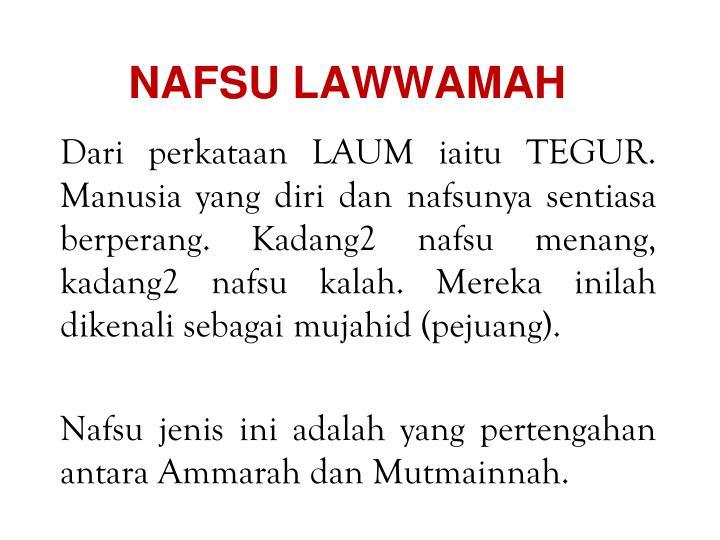 NAFSU LAWWAMAH