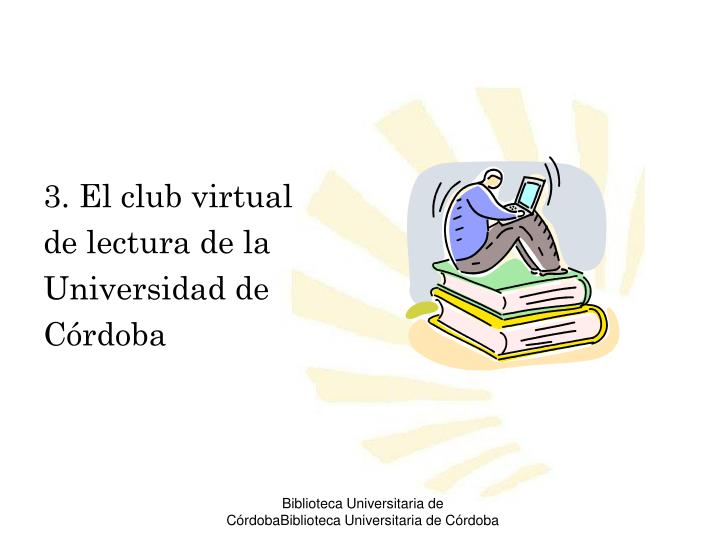 3. El club virtual