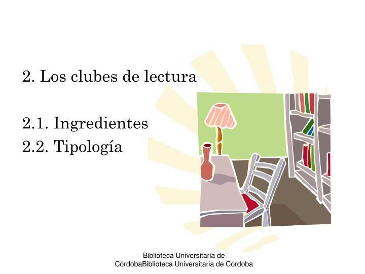 2. Los clubes de lectura