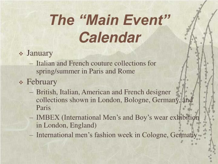 """The """"Main Event"""" Calendar"""