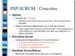 psp scrum conceitos1