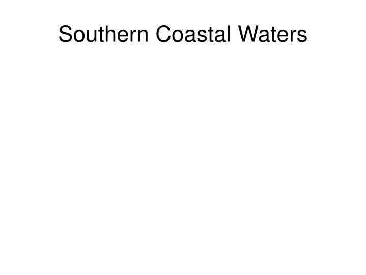 Southern Coastal Waters