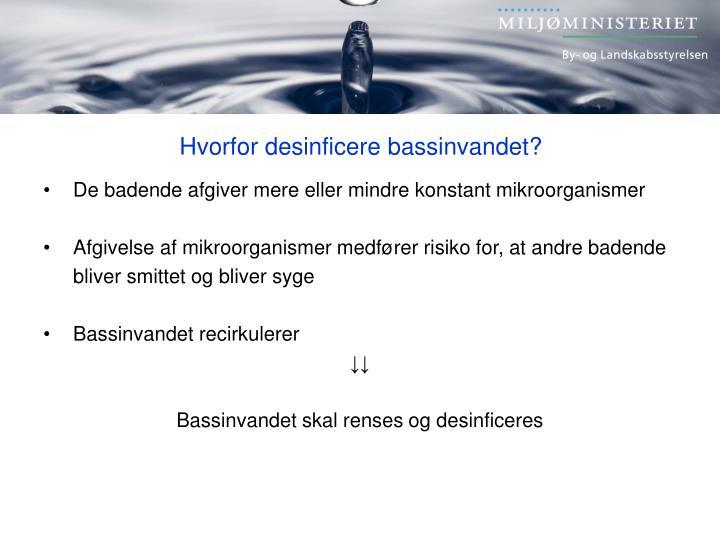 Hvorfor desinficere bassinvandet?