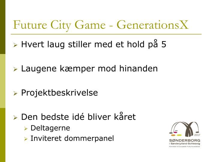 Future City Game - GenerationsX