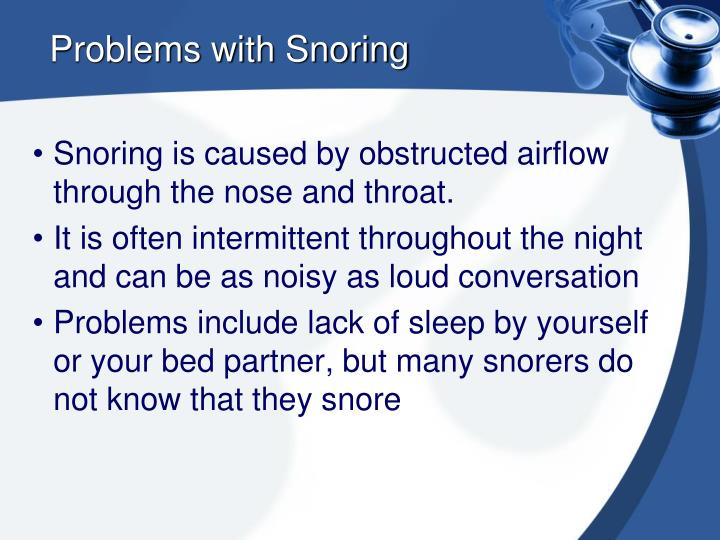 Problems with Snoring