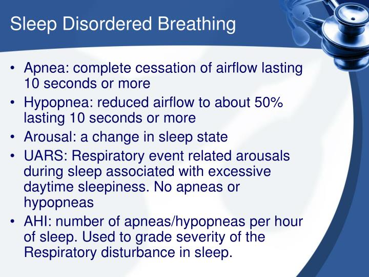 Sleep Disordered Breathing