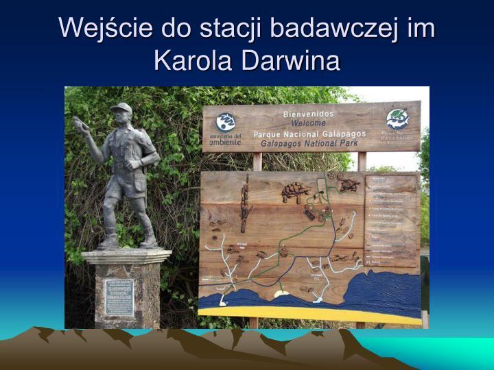 Wejście do stacji badawczej im Karola Darwina
