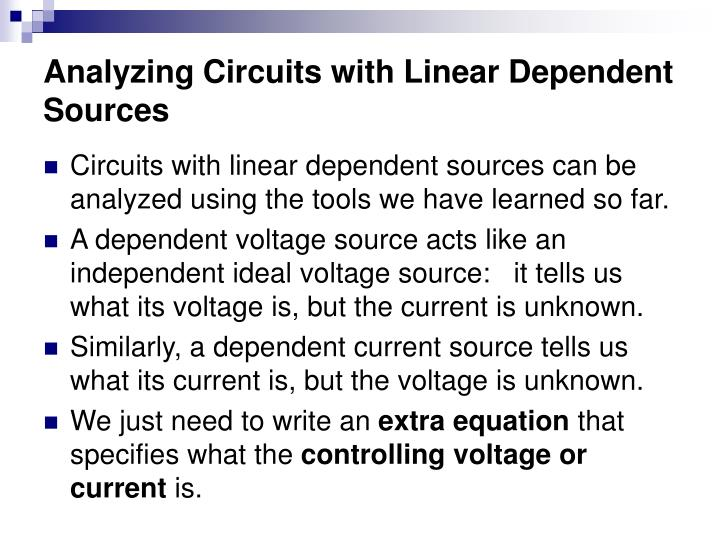 Analyzing Circuits with Linear Dependent Sources
