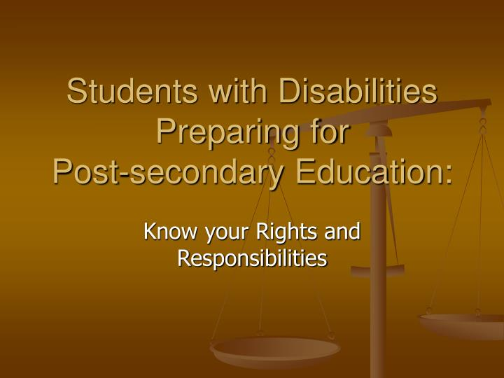 Students with disabilities preparing for post secondary education