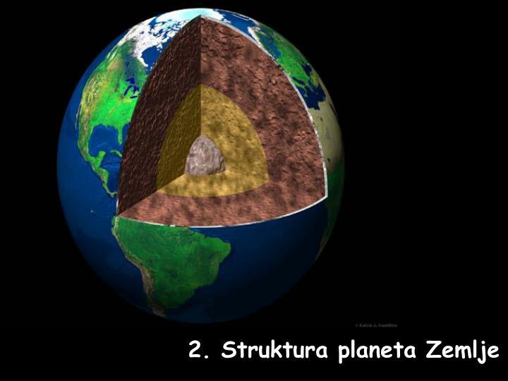 2. Struktura planeta Zemlje