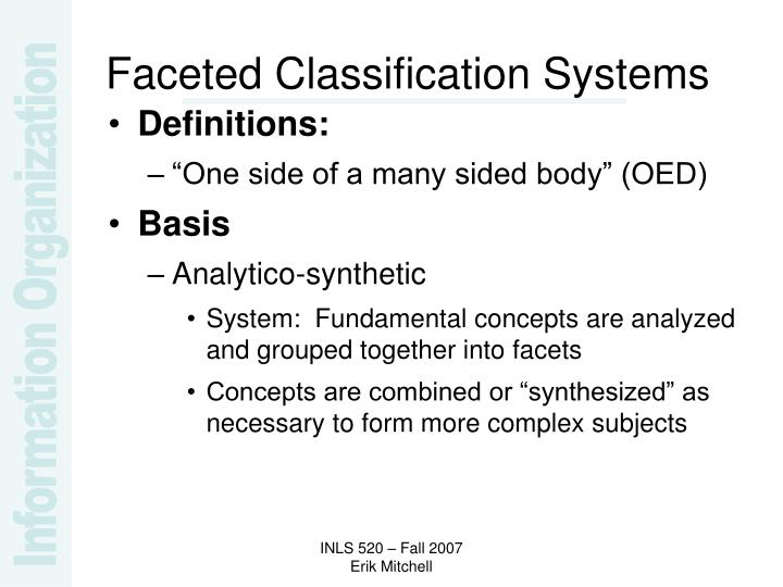 Faceted Classification Systems