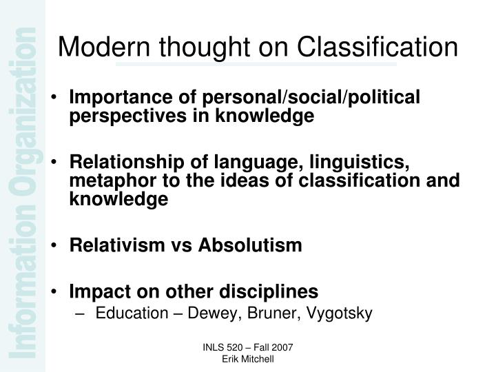 Modern thought on Classification