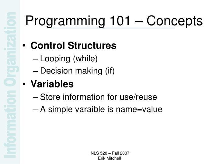Programming 101 – Concepts