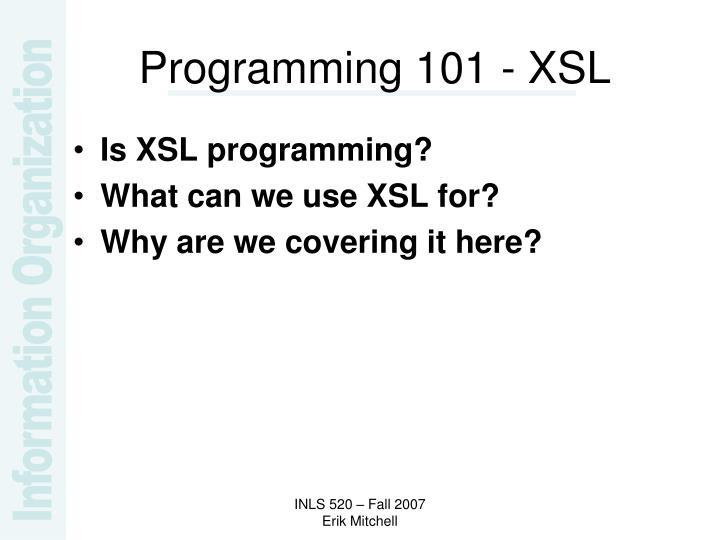 Programming 101 - XSL