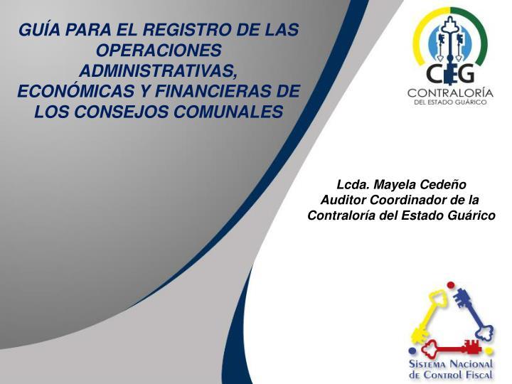 GUÍA PARA EL REGISTRO DE LAS OPERACIONES ADMINISTRATIVAS,