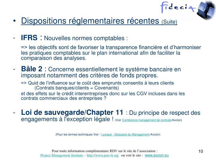Dispositions réglementaires récentes