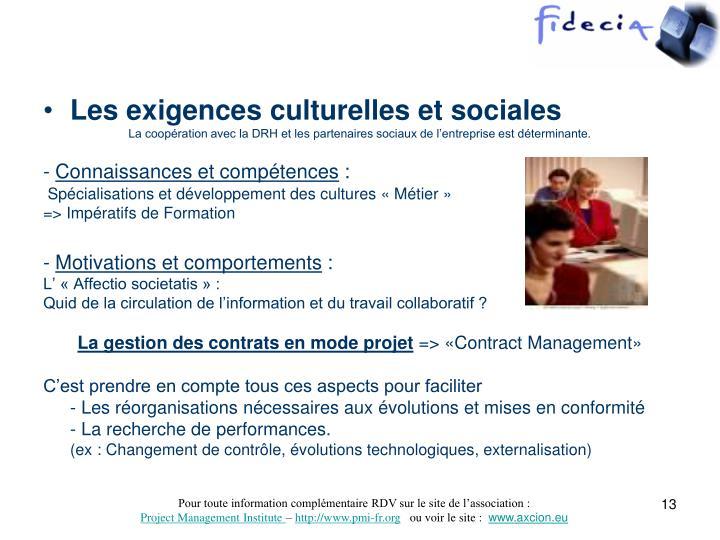 Les exigences culturelles et sociales
