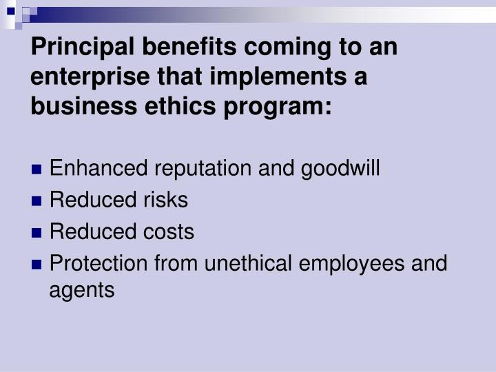 Principal benefits coming to an enterprise that implements a business ethics program