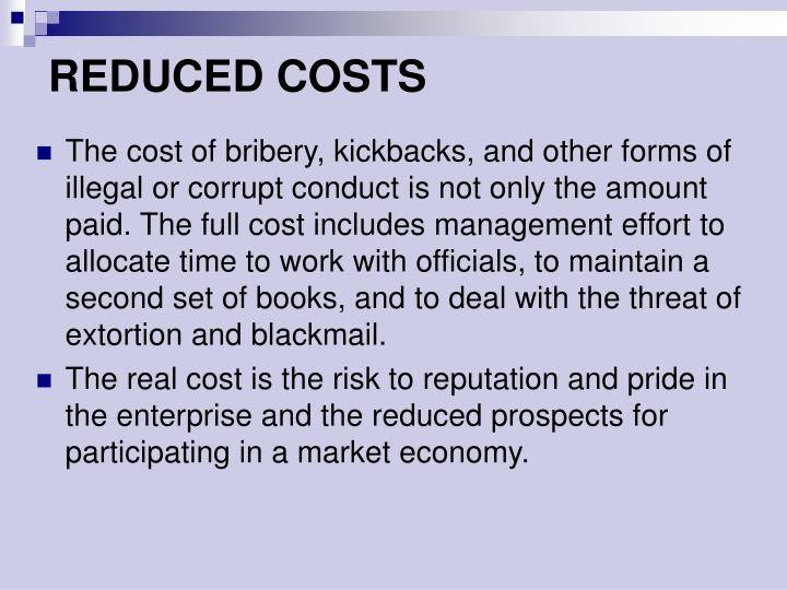 REDUCED COSTS