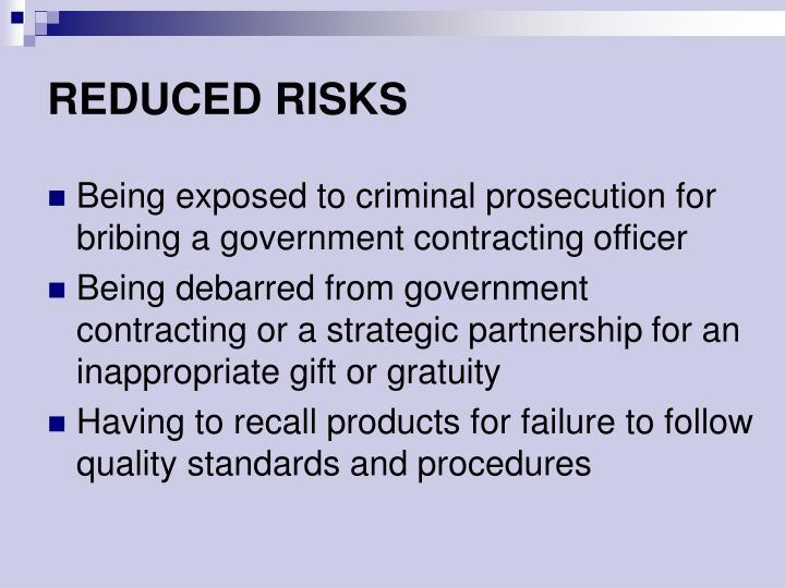 REDUCED RISKS