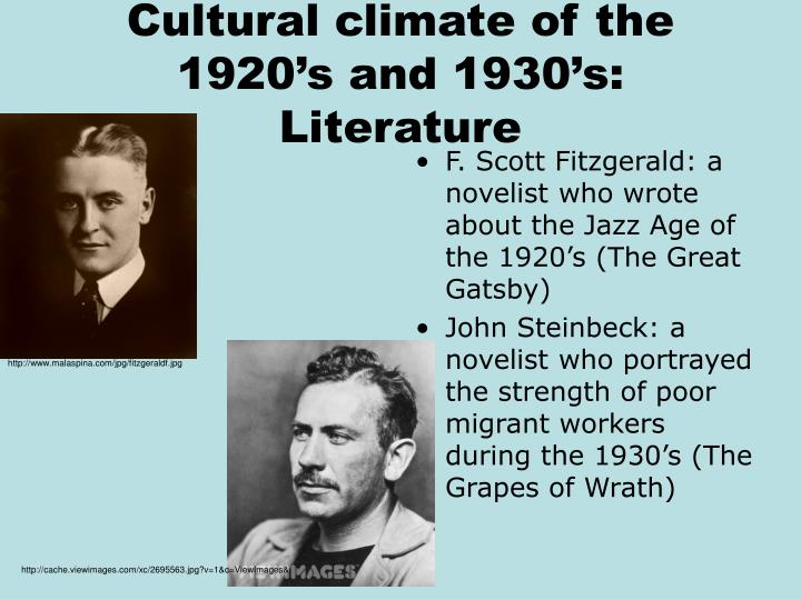 Cultural climate of the 1920's and 1930's:  Literature