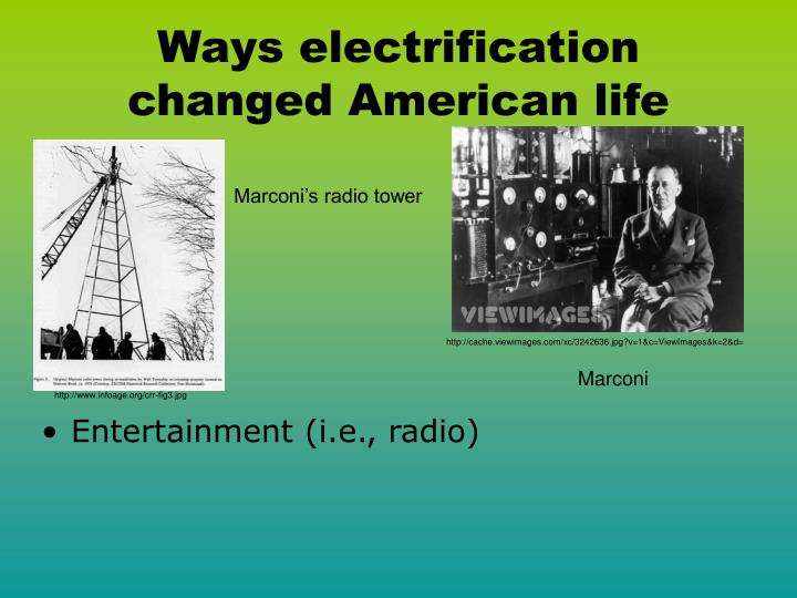 Ways electrification changed American life