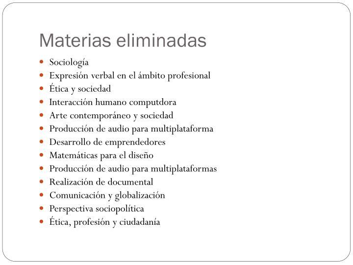 Materias eliminadas