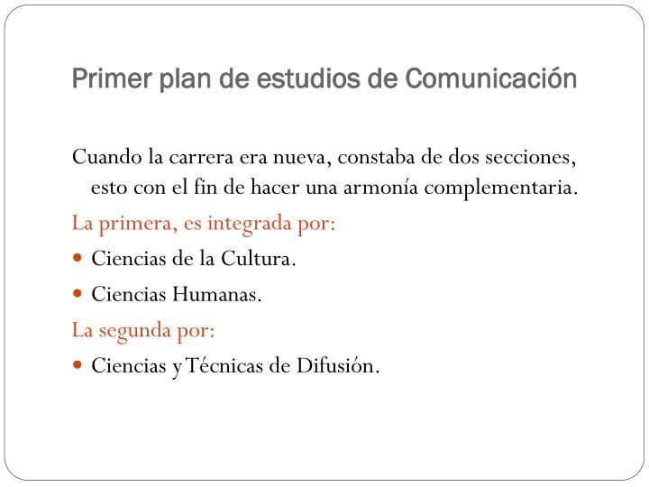 Primer plan de estudios de Comunicación