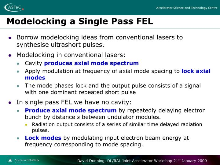 Modelocking a Single Pass FEL