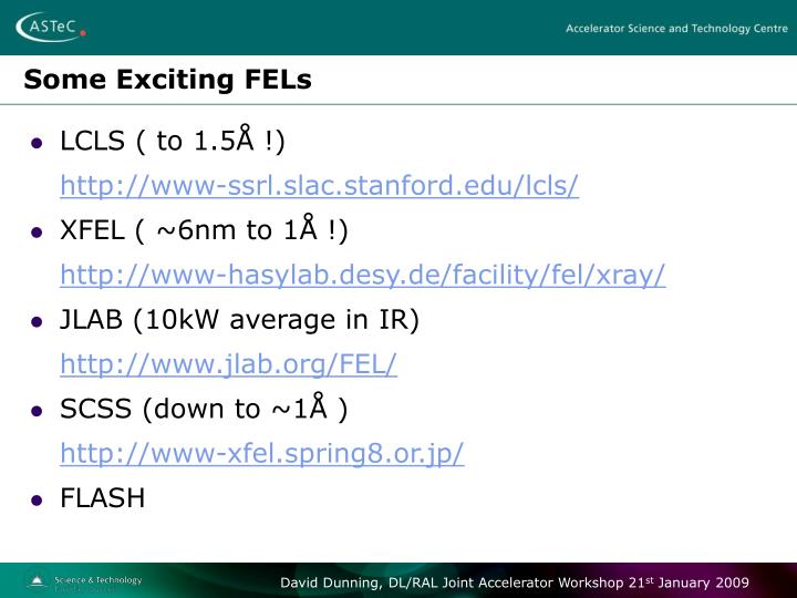 Some Exciting FELs