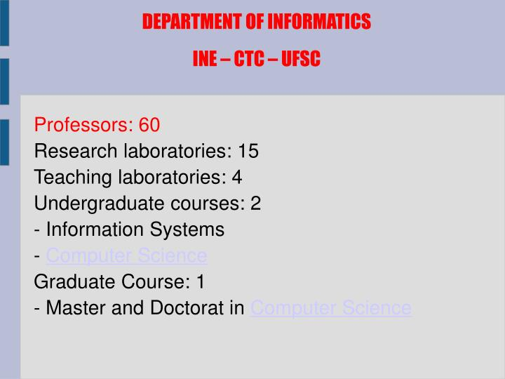 DEPARTMENT OF INFORMATICS