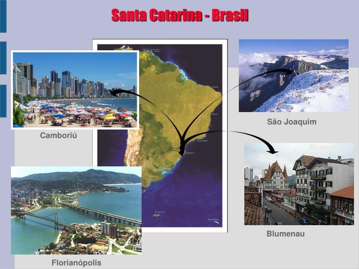 Santa Catarina - Brasil